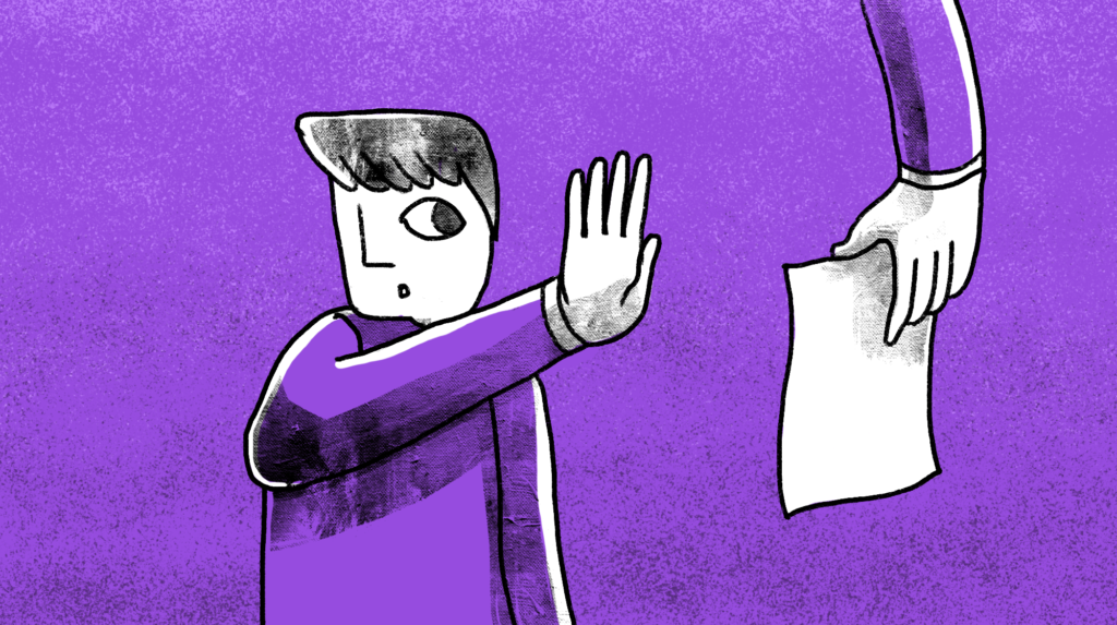 illustration of a man holding his hand out to stop someone showing him a paper