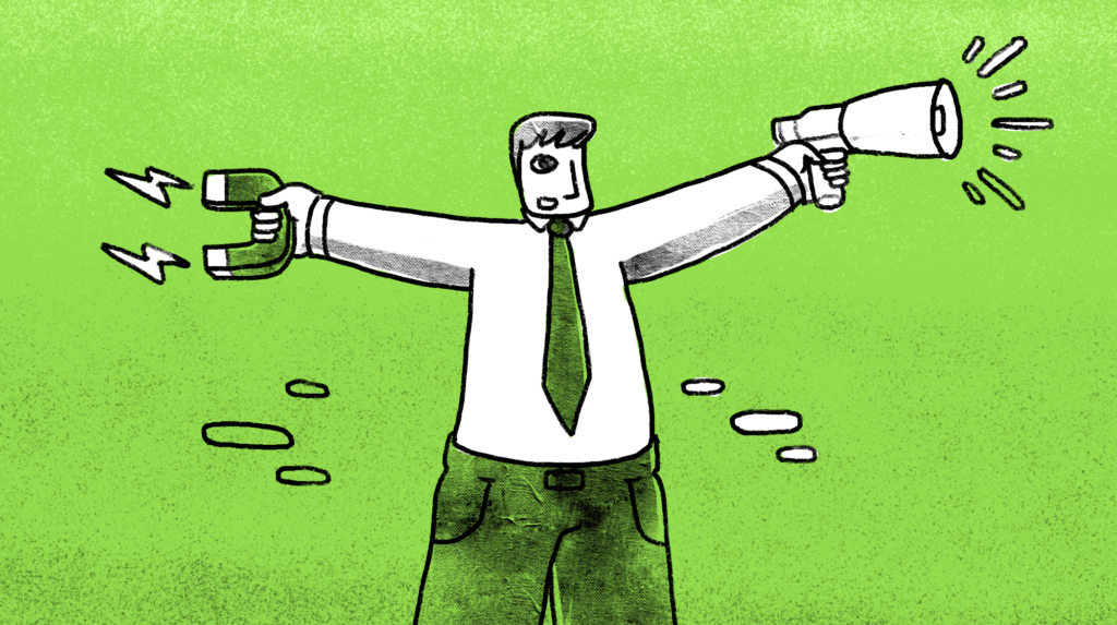 illustration of a man with arms outstretched, holding a magnet on one hand and a megaphone on the other hand